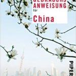 China Reiseführer Gebrauchsanweisung für China
